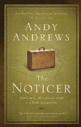 The Noticer: Sometimes, All a Person Needs Is a Little Perspective (Paperback)