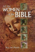 All The Women Of The Bible (Hardcover)