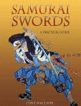 Samurai Swords: A Collector's Guide to Japanese Swords (Hardcover)