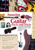 Amazing Guitar Facts and Trivia (Hardcover)