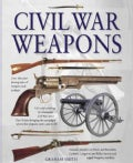 Civil War Weapons (Hardcover)