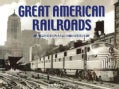 Great American Railroads: A Photographic History (Hardcover)