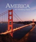 America: An Amazing Place (Hardcover)