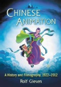 Chinese Animation: A History and Filmography, 1922-2012 (Paperback)