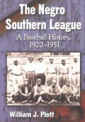 The Negro Southern League: A Baseball History, 1920-1951 (Paperback)