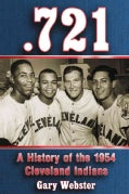 .721: A History of the 1954 Cleveland Indians (Paperback)