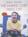 The Naked Chef Takes Off (Hardcover)
