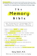 Memory Bible: An Innovative Strategy for Keeping Your Brain Young (Paperback)