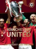 Manchester United: The Biggest and the Best (Hardcover)