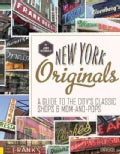 New York Originals: A Guide to the City's Classic Shops & Mom-and-Pops (Hardcover)
