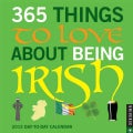 365 Things to Love About Being Irish 2015 Day-to-day Calendar (Calendar)