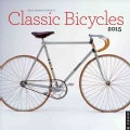 Bicycle Quarterly's Calendar of Classic Bicycles 2015 Wall (Calendar)