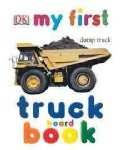 My First Truck Book (Board book)