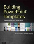 Building PowerPoint Templates: Step by Step With the Experts (Paperback)