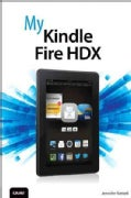 My Kindle Fire HDX (Paperback)