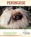 Pekingese: A Practical Guide for the Pekingese Lover (Hardcover)