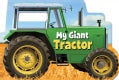 My Giant Tractor (Board book)
