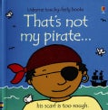 That's Not My Pirate (Board book)