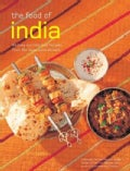 The Food of India: 84 Easy and Delicious Recipes from the Spicy Subcontinent (Paperback)