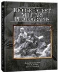 100 Greatest Military Photographs (Hardcover)