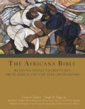 The Africana Bible: Reading Israel&#39;s Scriptures from Africa and the African Diaspora (Hardcover)