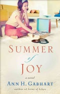 Summer of Joy: A Novel (Paperback)