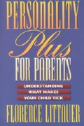 Personality Plus for Parents: Understanding What Makes Your Child Tick (Paperback)