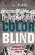 Color Blind: The Forgotten Team That Broke Baseball's Color Line (Hardcover)