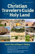 The Christian Traveler's Guide to the Holy Land (Paperback)
