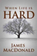 When Life Is Hard (Paperback)
