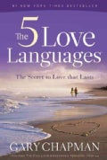 The 5 Love Languages: The Secret to Love That Lasts (Paperback)