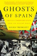 Ghosts of Spain: Travels Through Spain and Its Silent Past (Paperback)