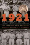 1921: The Yankees, the Giants, and the Battle for Baseball Supremacy in New York (Paperback)