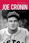 Joe Cronin: A Life in Baseball (Paperback)