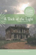 A Trick of Light (Hardcover)