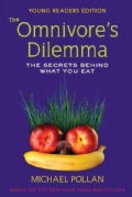 The Omnivore's Dilemma: The Secrets Behind What You Eat (Paperback)