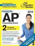 Princeton Review Cracking the Ap Chemistry Exam, 2014 (Paperback)