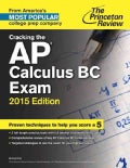 Princeton Review Cracking the AP Calculus BC Exam, 2015 (Paperback)