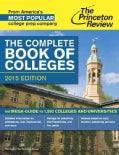 Princeton Review the Complete Book of Colleges, 2015 (Paperback)