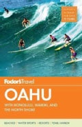 Fodor's O'ahu: With Honolulu, Waikiki, and the North Shore (Paperback)