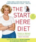The Start Here Diet: Three Simple Steps That Helped Me Transition from Fat to Slim...For Life (CD-Audio)