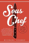 Sous Chef: 24 Hours on the Line (Hardcover)