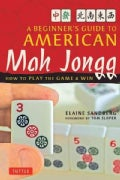 Beginner's Guide to American Mah Jongg: How to Play the Game and Win (Paperback)