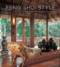 Feng Shui Style: The Asian Art of Gracious Living (Paperback)