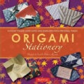 Origami Stationery: Elegant Folded Note Cards and Envelopes for a Personal Touch (Paperback)
