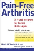 Pain-Free Arthritis: A 7-Step Plan for Feeling Better Again (Paperback)