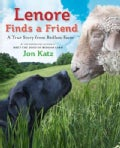 Lenore Finds a Friend: A True Story from Bedlam Farm (Hardcover)