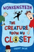 Wonkenstein: The Creature from My Closet (Hardcover)
