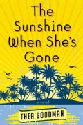 The Sunshine When She's Gone (Hardcover)