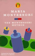 The Montessori Method (Paperback)